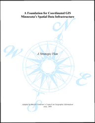 Foundation for Coordinated GIS, Minnesota's Spatial Data Infrastructure